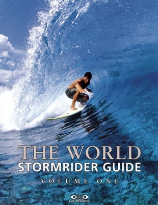 The World Stormrider Guide: Volume One - Sutherland, Bruce (Editor)