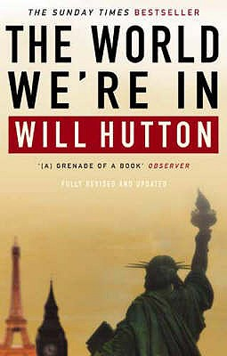 The World We're In - Hutton, Will