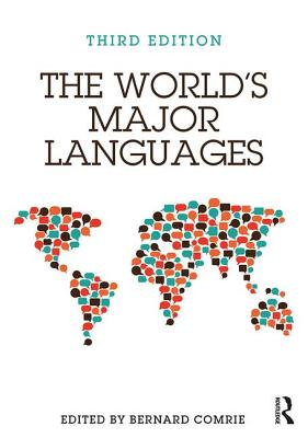The World's Major Languages - Comrie, Bernard (Editor)