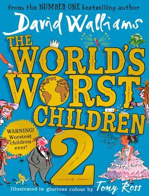 The World's Worst Children 2 - Walliams, David