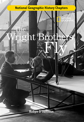 The Wright Brothers Fly - O'Sullivan, Robyn