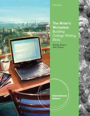 The Writer's Workplace - Scarry, Sandra, and Scarry, John