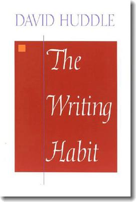 The Writing Habit - Huddle, David