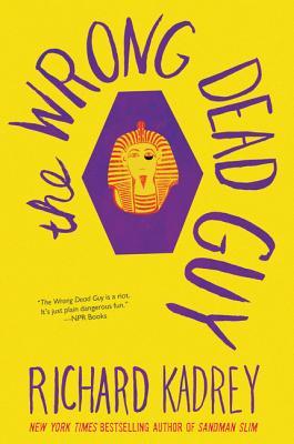 The Wrong Dead Guy - Kadrey, Richard