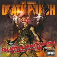 The Wrong Side of Heaven and the Righteous Side of Hell, Vol. 1 - Five Finger Death Punch