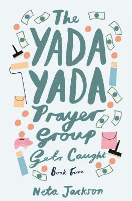 The Yada Yada Prayer Group Gets Caught - Jackson, Neta
