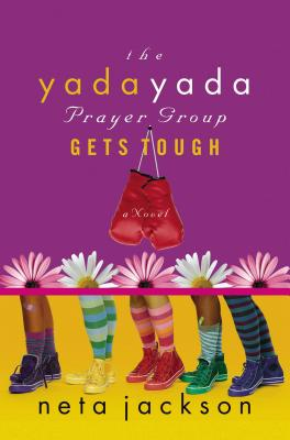The Yada Yada Prayer Group Gets Tough - Jackson, Neta