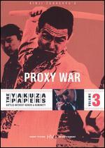 The Yakuza Papers 3: Proxy War