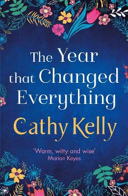 The Year that Changed Everything - Kelly, Cathy