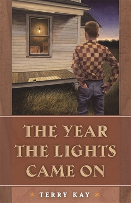 The Year the Lights Came on - Kay, Terry, and Scheick, William J (Afterword by)