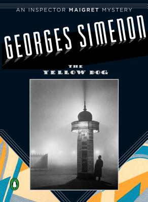 The Yellow Dog - Simenon, Georges, and Asher, Linda (Translated by)