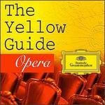 The Yellow Guide: Opera