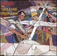 The Yellow Princess [Bonus Tracks] - John Fahey