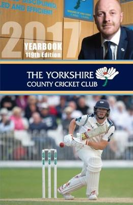 The Yorkshire County Cricket Yearbook 2017 - Warner, David (Editor)