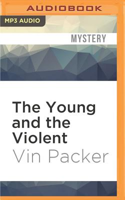 The Young and the Violent - Packer, Vin, and Cooper, Fleet (Read by)
