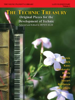 The Young Pianist's Library, Bk 8a: The Technic Treasury - Agay, Denes (Composer)