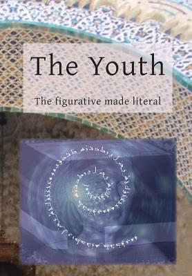 The Youth: The Figurative Made Literal, Book 1 - Winkel, Eric (Translated by)