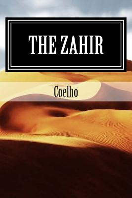 The Zahir: A Novel of Obsession - Coelho, and Ventura, Arthur (Designer)