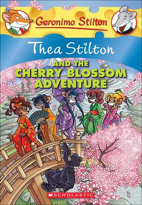 Thea Stilton and the Cherry Blossom Adventure - Stilton, Thea