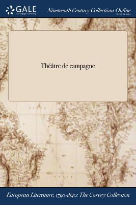 Theatre de Campagne - Carmontelle (Creator)