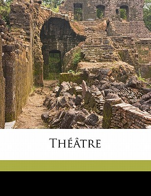 Theatre Volume 3 - Hervieu, Paul
