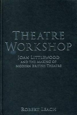 Theatre Workshop - Leach, Robert