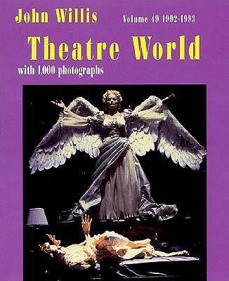 Theatre World 1992-1993, Vol. 49 - Willis, John (Editor), and Lynch, Tom