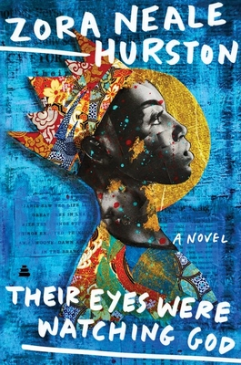 Their Eyes Were Watching God - Hurston, Zora Neale, and Gates, Henry Louis, Jr. (Afterword by), and Danticat, Edwidge (Foreword by)