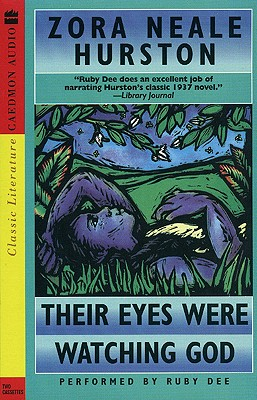Their Eyes Were Watching God - Hurston, Zora Neale, and Dee, Ruby (Read by)