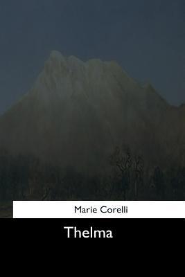 Thelma - Corelli, Marie