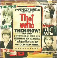 Then and Now: 1964-2004 - The Who