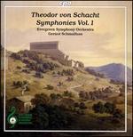 Theodor von Schacht: Symphonies, Vol. 1