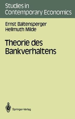 Theorie des Bankverhaltens - Baltensperger, Ernst