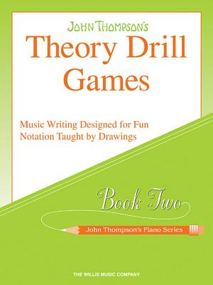 Theory Drill Games, Book Two - Thompson, John