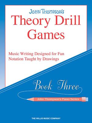 Theory Drill Games Set 3: Early Elementary Level - Thompson, John