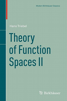 Theory of Function Spaces II - Triebel, Hans