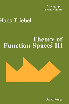 Theory of Function Spaces III - Triebel, Hans
