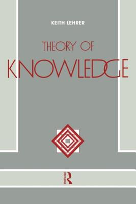 Theory of Knowledge - Lehrer Keith