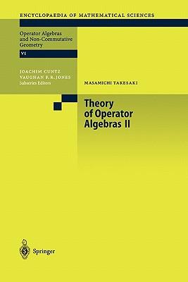 Theory of Operator Algebras II - Takesaki, Masamichi