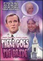 There Goes the Bride - Terence Marcel