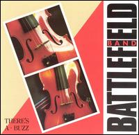 There's a Buzz - The Battlefield Band