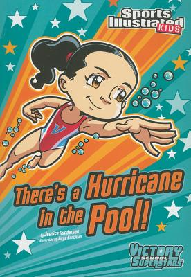 There's a Hurricane in the Pool! - Gunderson, Jessica