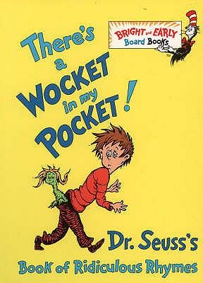There's a Wocket in my Pocket -