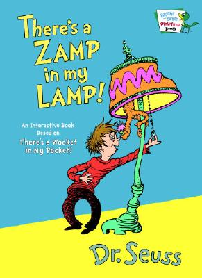 There's a Zamp in My Lamp! - Dr Seuss