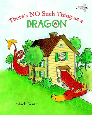 There's No Such Thing as a Dragon -