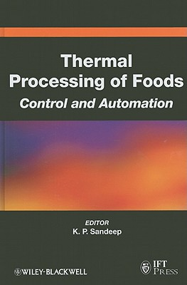 Thermal Processing of Foods: Control and Automation - Sandeep, K P (Editor)
