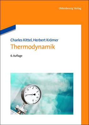 Thermodynamik - Kittel, Charles, and Kromer, Herbert