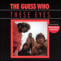 These Eyes - The Guess Who