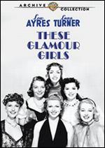 These Glamour Girls - S. Sylvan Simon