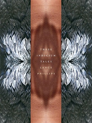 These Indicium Tales - Phillips, Lance